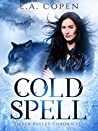 Cold Spell (The Silver Bullet Chronicles #1)