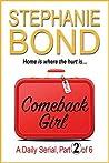 Comeback Girl: part 2 of 6