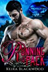 Running to the Pack (The Protectors of Sawtooth Peaks, #1)