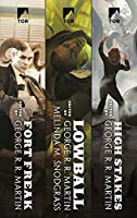A Wild Cards Collection: The Fort Freak Triad: Fort Freak, Lowball, High Stakes