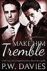 Make Him Tremble (Alternate Worlds, #2)