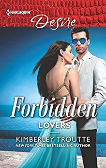 Forbidden Lovers by Kimberley Troutte