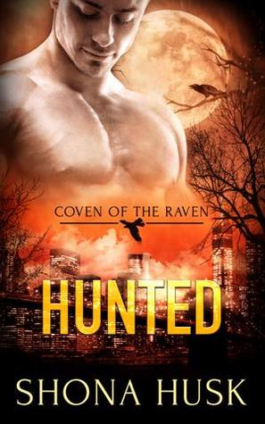 Hunted (Coven of the Raven, #2)
