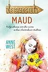 Maud (De stadstuin, #1)