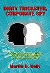 Dirty Trickster, Corporate Spy
