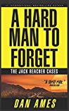 A Hard Man to Forget (Jack Reacher Cases #1)