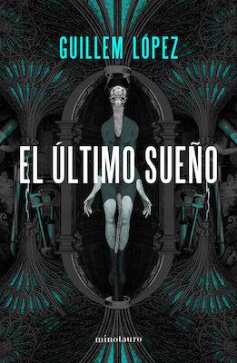 El último sueño by Guillem López