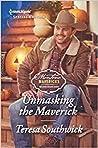 Unmasking the Maverick (Montana Mavericks: The Lonelyhearts Ranch Book 2647)