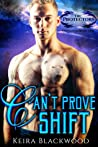 Can't Prove Shift (The Protectors Unlimited, #1)