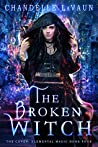 The Broken Witch (The Coven: Elemental Magic #4)