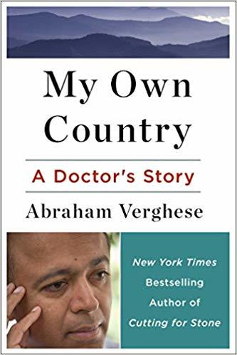 My Own Country A Doctor's Story of a Town and its People in the Age of AIDS