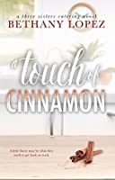 A Touch of Cinnamon (Three Sisters Catering, #2)