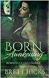 Born Awakening (Born Succubus #1)