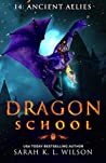 Ancient Allies (Dragon School #14)