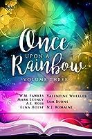 Once Upon a Rainbow, Volume Three