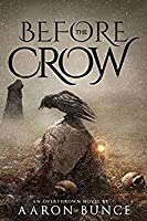 Before the Crow
