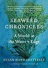 Seaweed Chronicle...