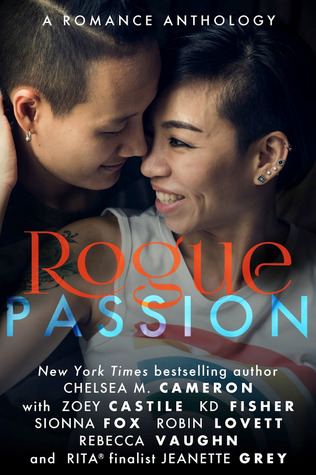 Rogue Passion by Chelsea M. Cameron