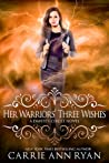 Her Warriors' Three Wishes (Dante's Circle, #2)