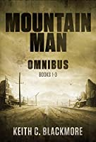 Mountain Man Omnibus: (Books 1-3)