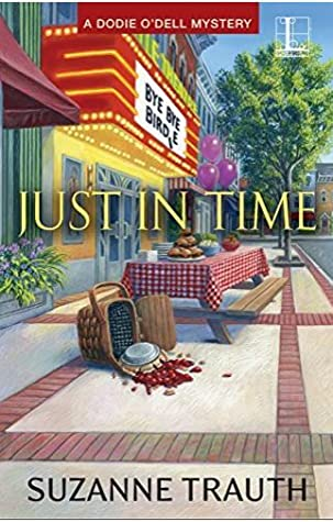 Just in Time (A Dodie O'Dell Mystery, #4)