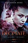 Decimate (The Guard Trilogy #2)