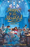 Magic by the Mouthful (The Bliss Bakery, #4)