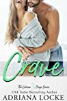 Crave (The Gibson Boys, #3) by Adriana Locke