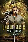 Dragonslayer (Twitterlight #1)