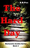 The Hard Day: Marionette Zombie Series Book 3