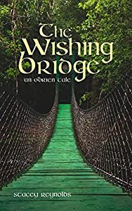 The Wishing Bridge (The O'Brien Tales, #5)