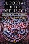 El portal de los obeliscos by N.K. Jemisin
