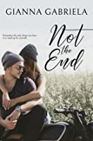 Not the End (Not Alone Novellas)