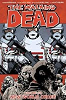 The Walking Dead, Vol. 30: New World Order
