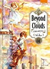 Beyond the Clouds, tome 1 (Beyond the Clouds, #1)