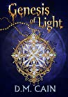 Genesis of Light (Light and Shadow Chronicles)