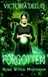 Forgotten (Rune Witch Mysteries, #3)