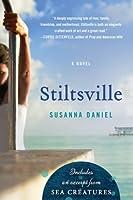 Stiltsville: A Novel