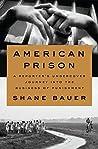 American Prison: ...