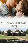 Andrew's Outback Love (Outback Australia, #1)