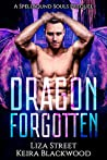 Dragon Forgotten (Spellbound Shifters: Dragons Entwined, #0.5)