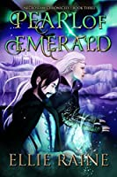 Pearl of Emerald: NecroSeam Chronicles | Book Three