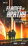 Flames of Apathy: The Neon Sands Trilogy