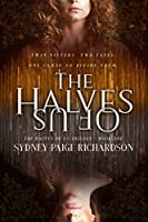 The Halves of Us: The Halves of Us Trilogy #1