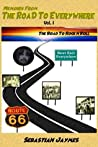 Memoirs from the Road to Everywhere: Vol 1 the Road to Rock N Roll