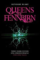 The Queens of Fennbirn (Three Dark Crowns #0.1-0.2)