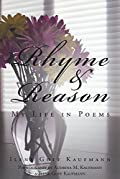 Rhyme & Reason: My Life in Poems