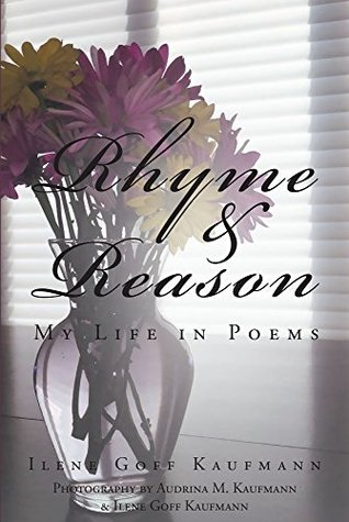 Rhyme & Reason: My Life in Poems