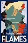 Flames by Robbie Arnott