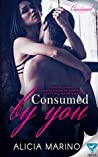 Consumed By You (The Consumed #1)